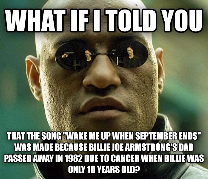 It's October 1st. And that means everybody on social media is telling Green Day to wake up because September has ended. Well, here's a message to all the people who are doing that right now....