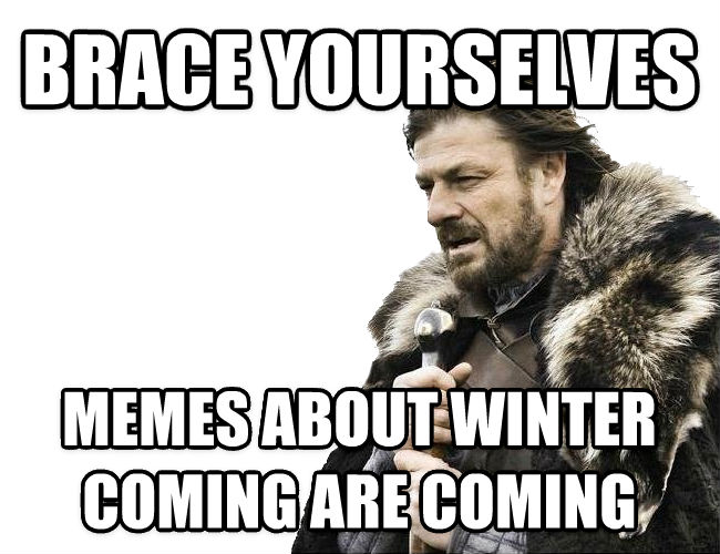s08thmp livememe com imminent ned brace yourselves