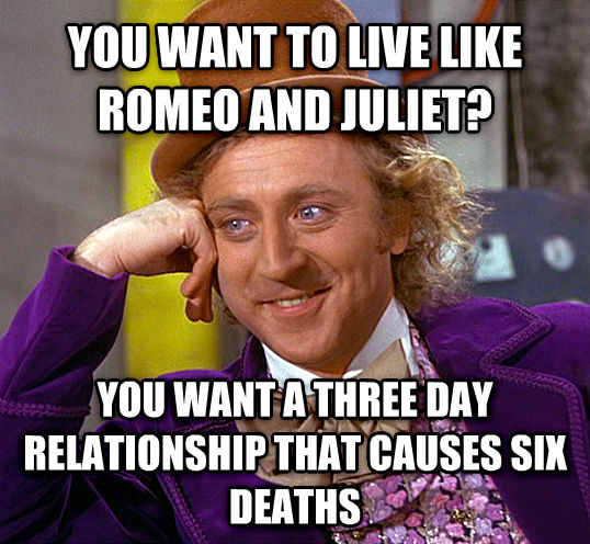 romeo and juliet 3 day relationship memes